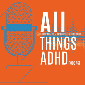 All Things ADHD Podcast