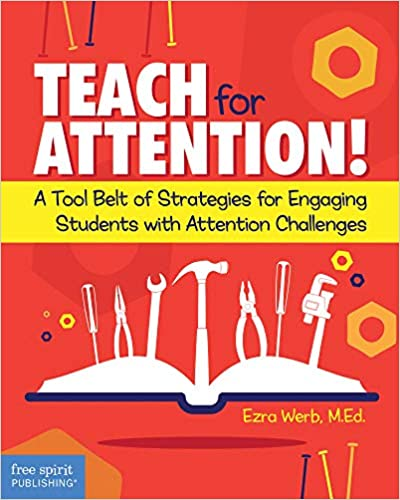 Ezra Werb: Teach for Attention!